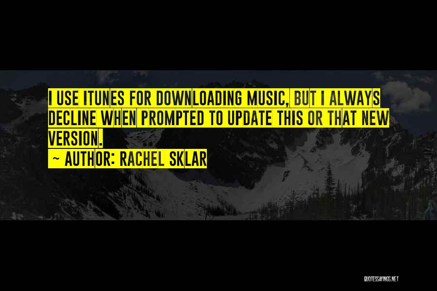 Downloading Best Quotes By Rachel Sklar