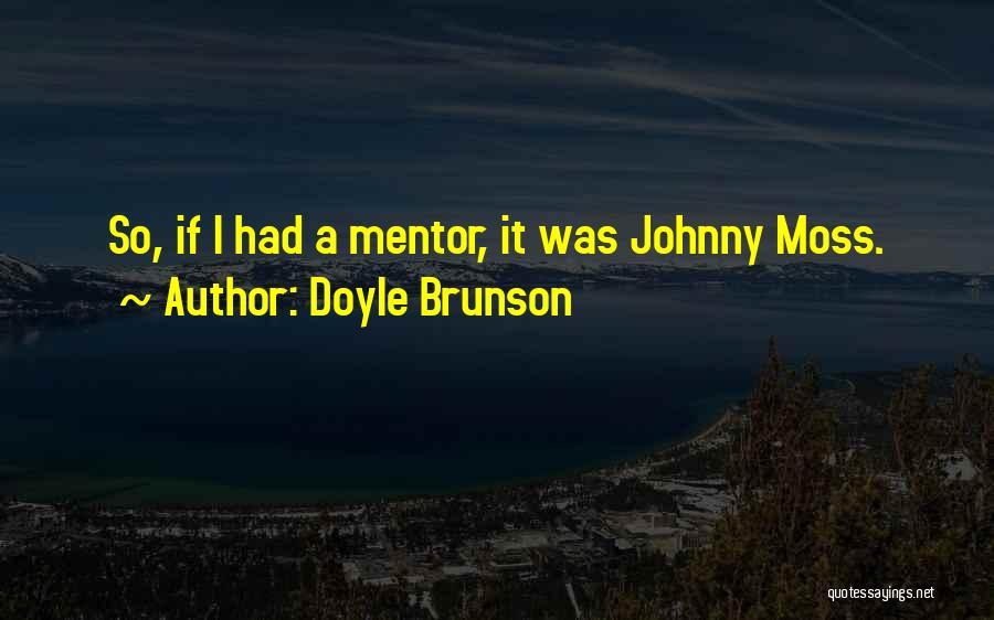 Doyle Brunson Quotes 1252752