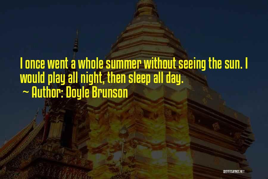 Doyle Brunson Quotes 1779304