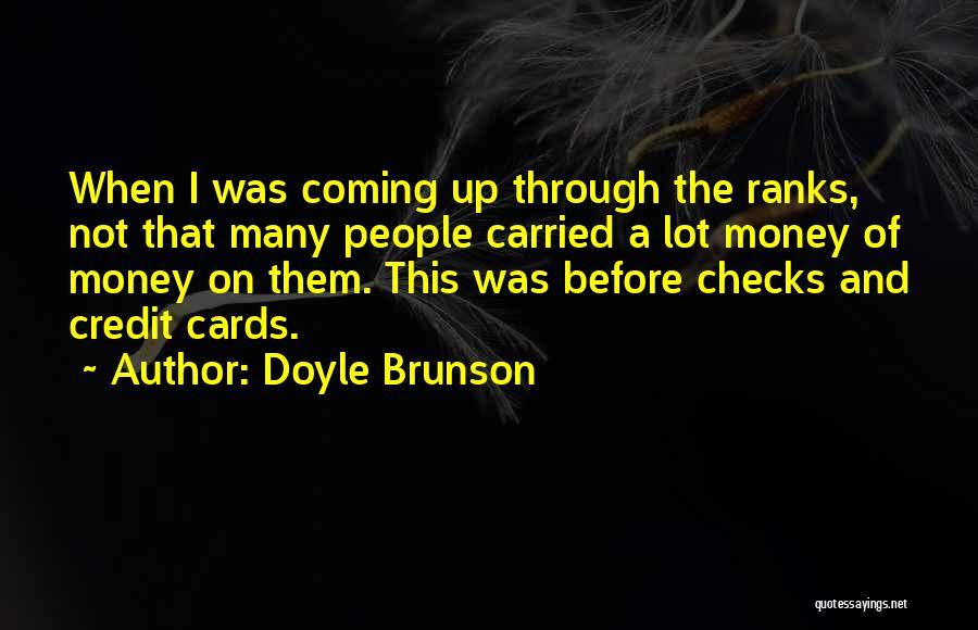 Doyle Brunson Quotes 196486
