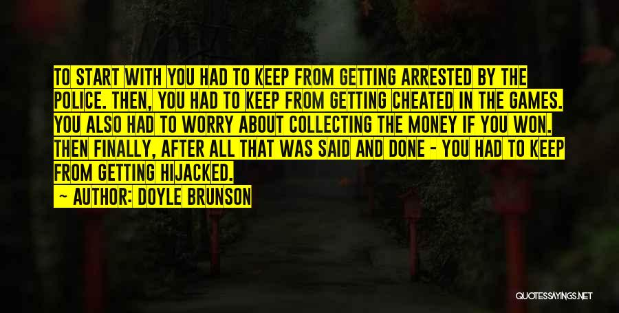 Doyle Brunson Quotes 2261616