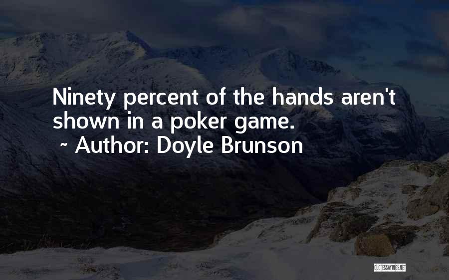Doyle Brunson Quotes 323667
