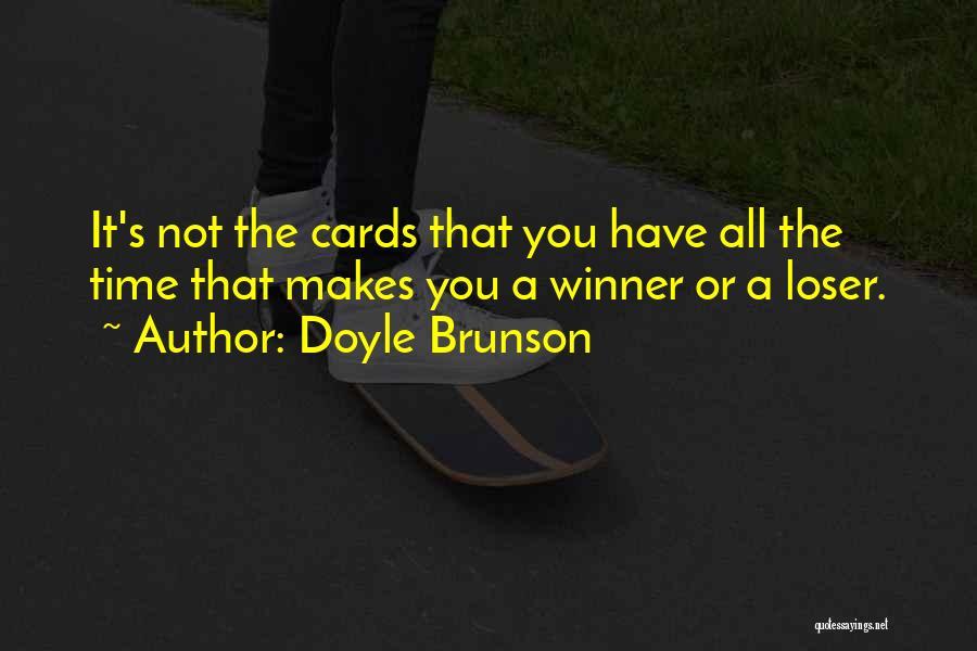 Doyle Brunson Quotes 681776