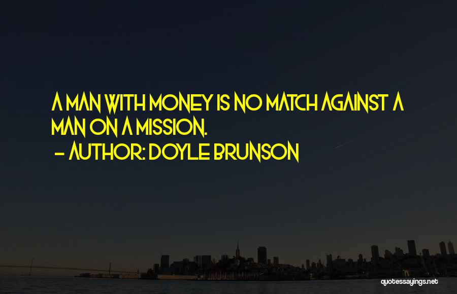 Doyle Brunson Quotes 744678