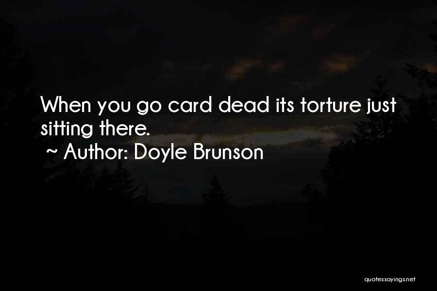 Doyle Brunson Quotes 92397