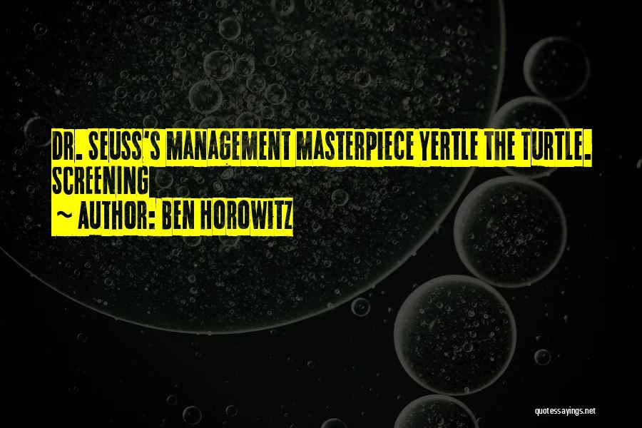 Dr Ben Quotes By Ben Horowitz