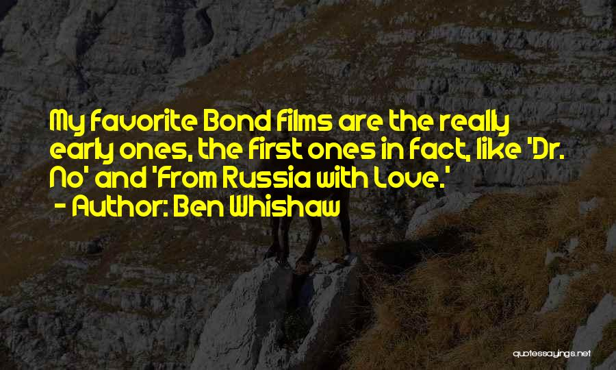 Dr Ben Quotes By Ben Whishaw