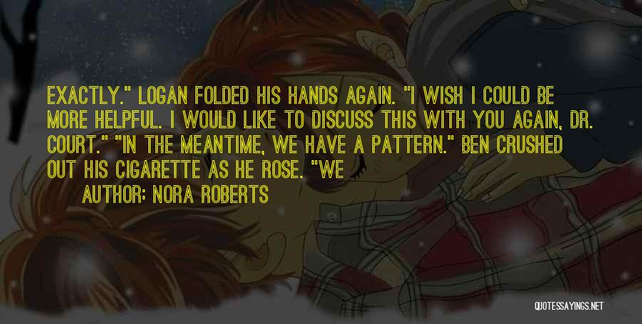 Dr Ben Quotes By Nora Roberts