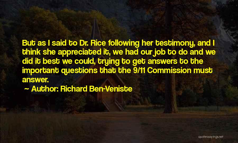 Dr Ben Quotes By Richard Ben-Veniste