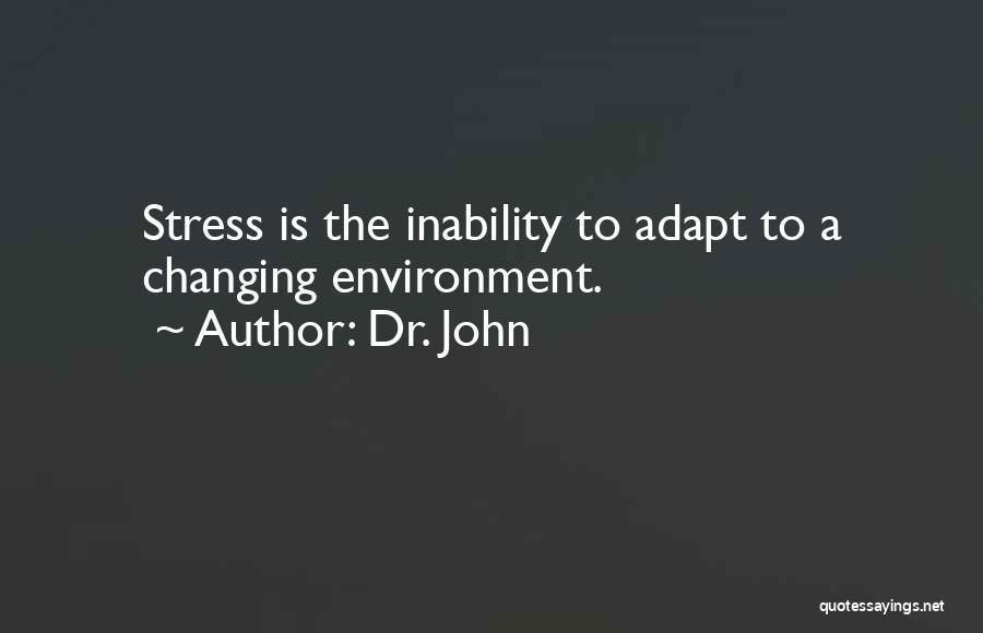 Dr. John Quotes 1756366