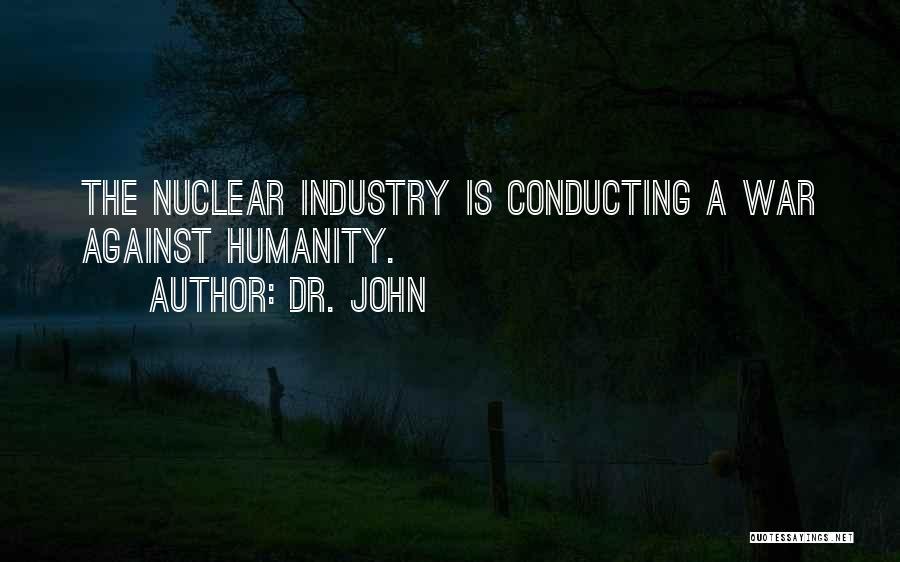 Dr. John Quotes 418102