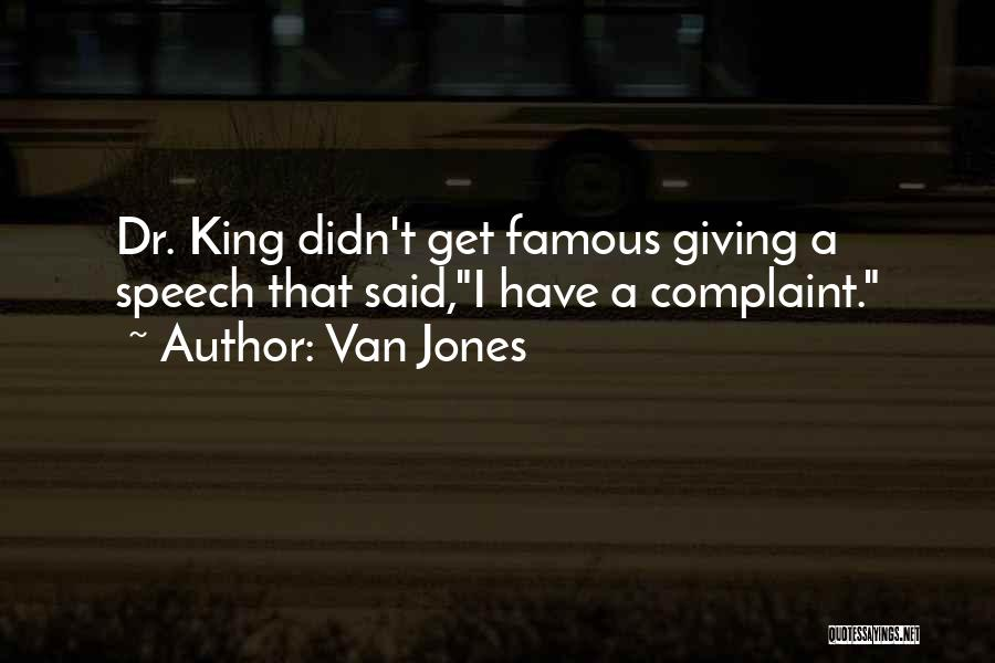 Dr King Famous Quotes By Van Jones