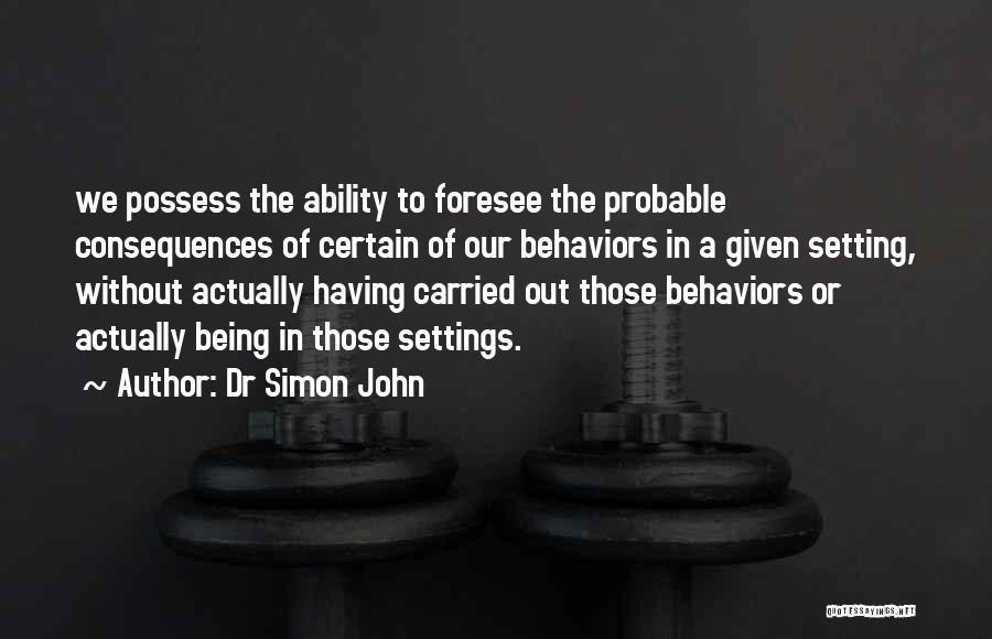 Dr Simon John Quotes 173594