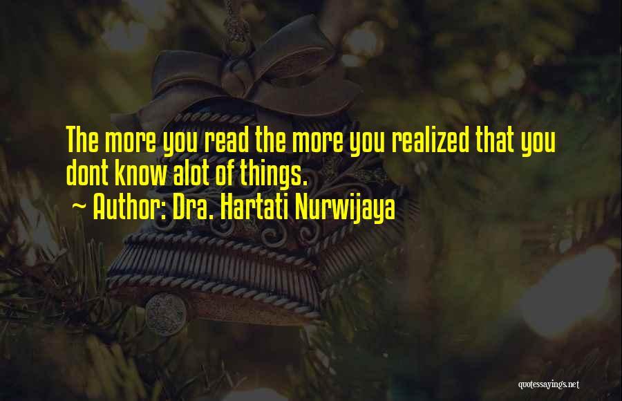 Dra. Hartati Nurwijaya Quotes 1175424