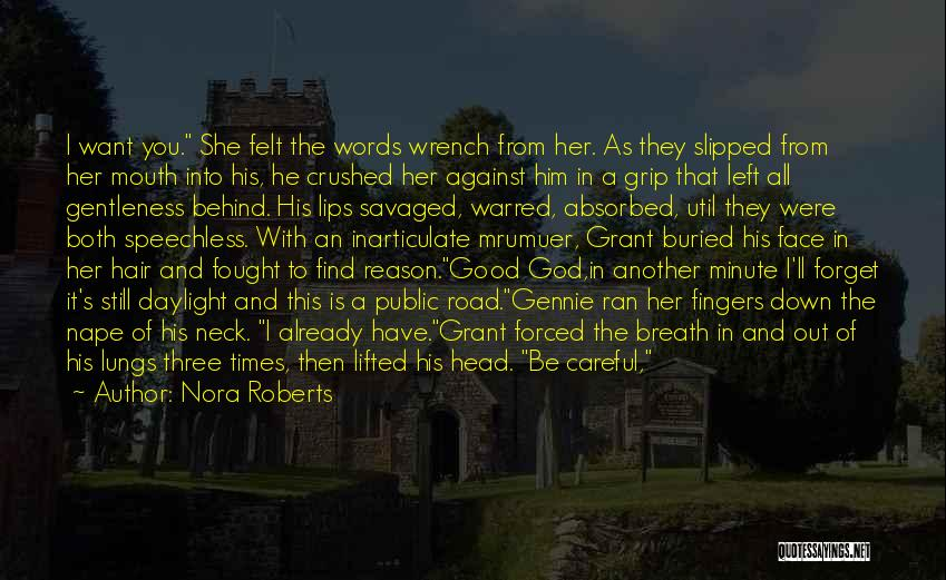 Dragging Me Down Quotes By Nora Roberts