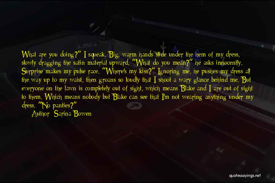 Dragging Me Down Quotes By Sarina Bowen