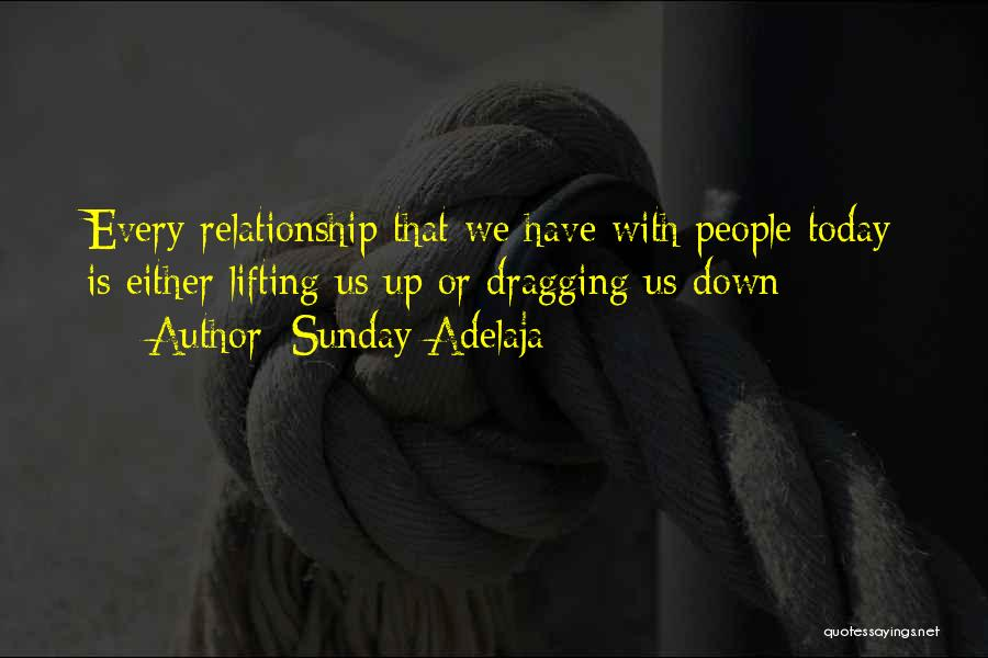 Dragging Me Down Quotes By Sunday Adelaja