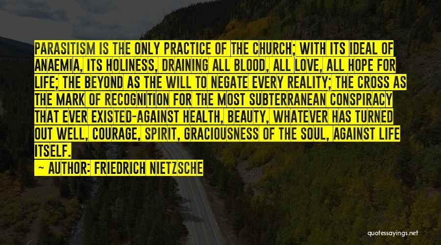 Draining Love Quotes By Friedrich Nietzsche