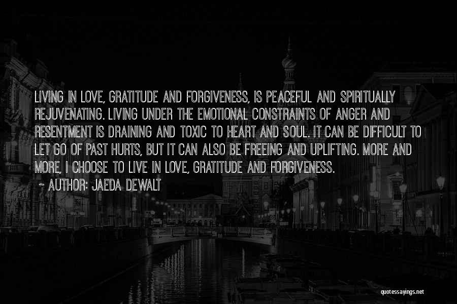 Draining Love Quotes By Jaeda DeWalt