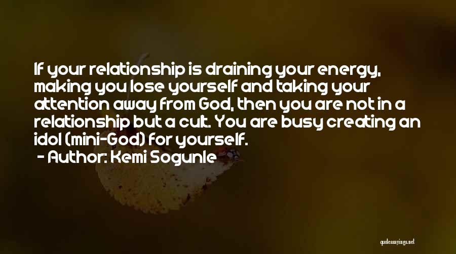 Draining Love Quotes By Kemi Sogunle