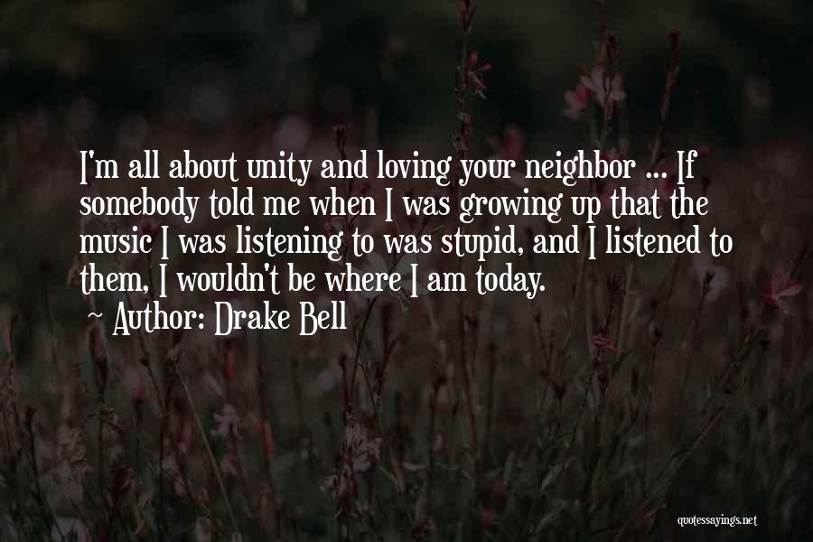 Drake Bell Quotes 115023