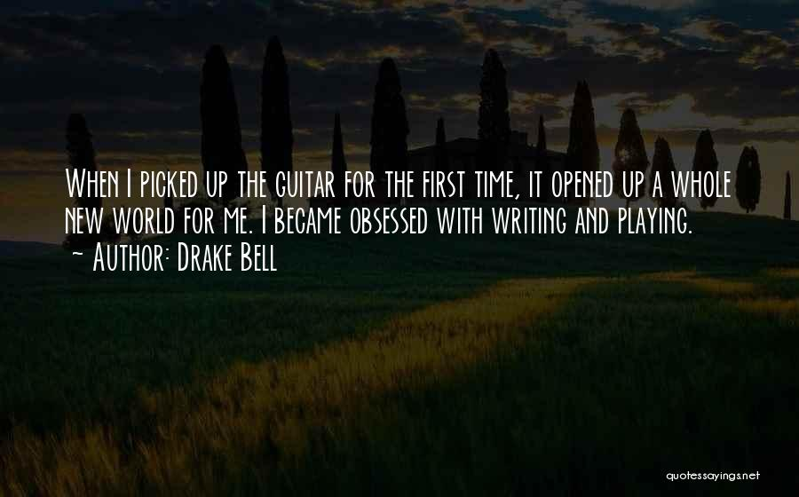 Drake Bell Quotes 1186479