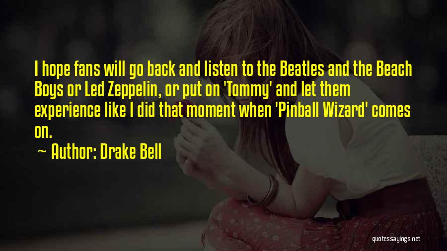 Drake Bell Quotes 1726088