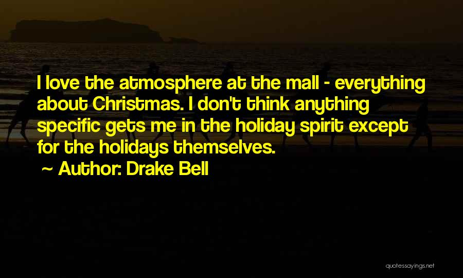 Drake Bell Quotes 1897580