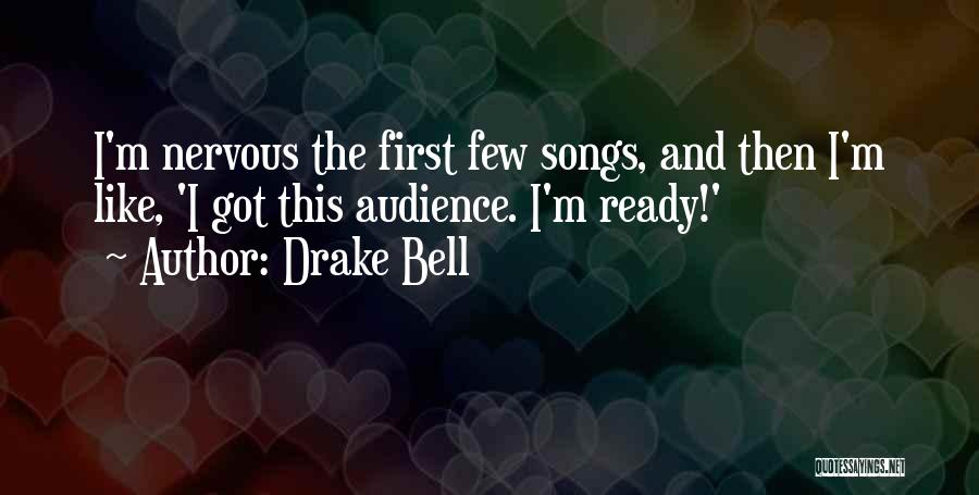 Drake Bell Quotes 198527