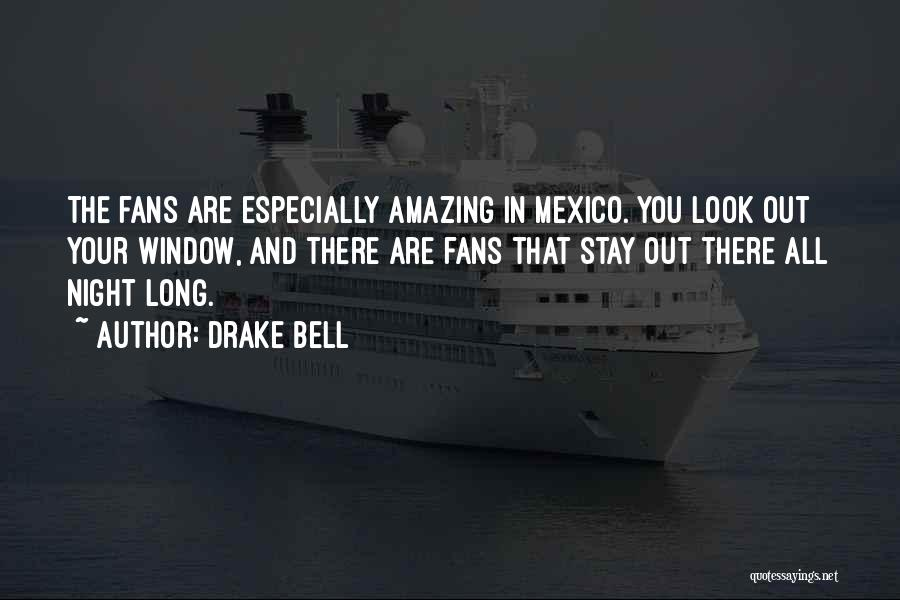 Drake Bell Quotes 2055515