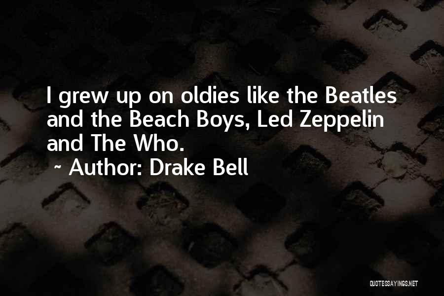 Drake Bell Quotes 2123417