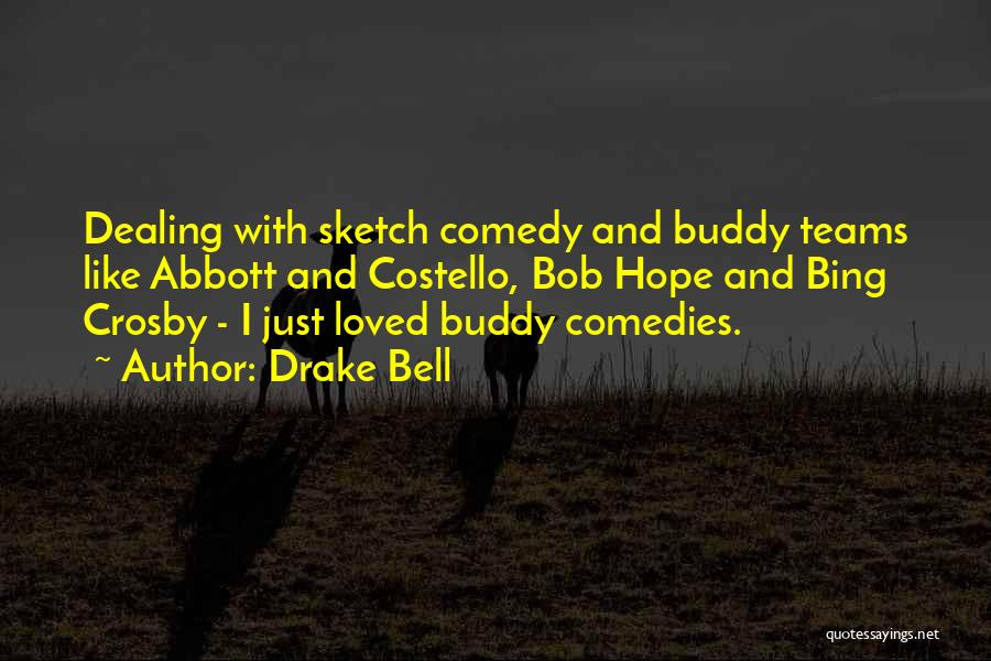Drake Bell Quotes 2165982