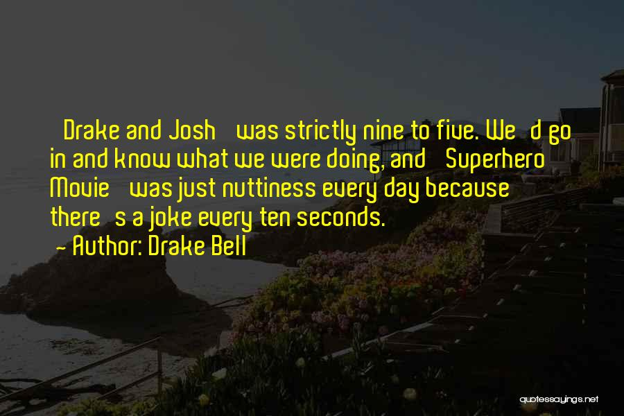 Drake Bell Quotes 262622