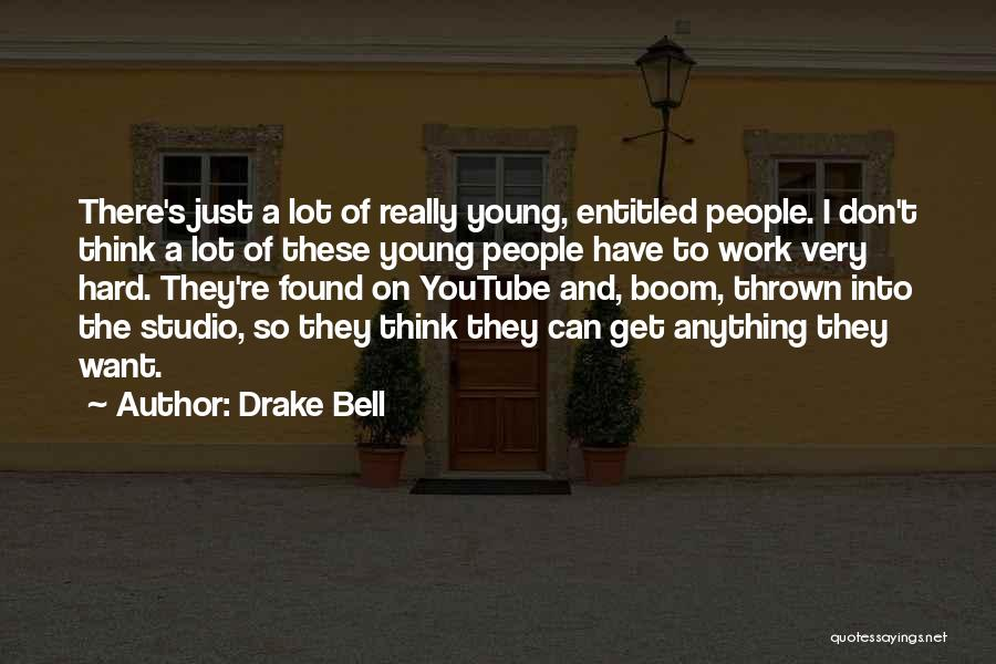 Drake Bell Quotes 349669
