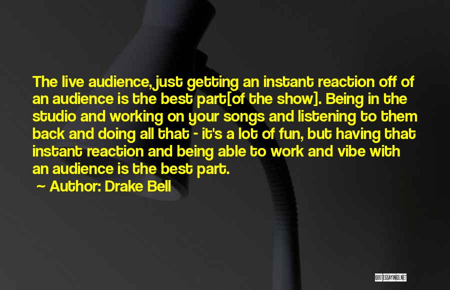 Drake Bell Quotes 421680