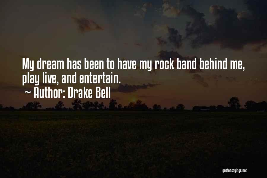 Drake Bell Quotes 447041