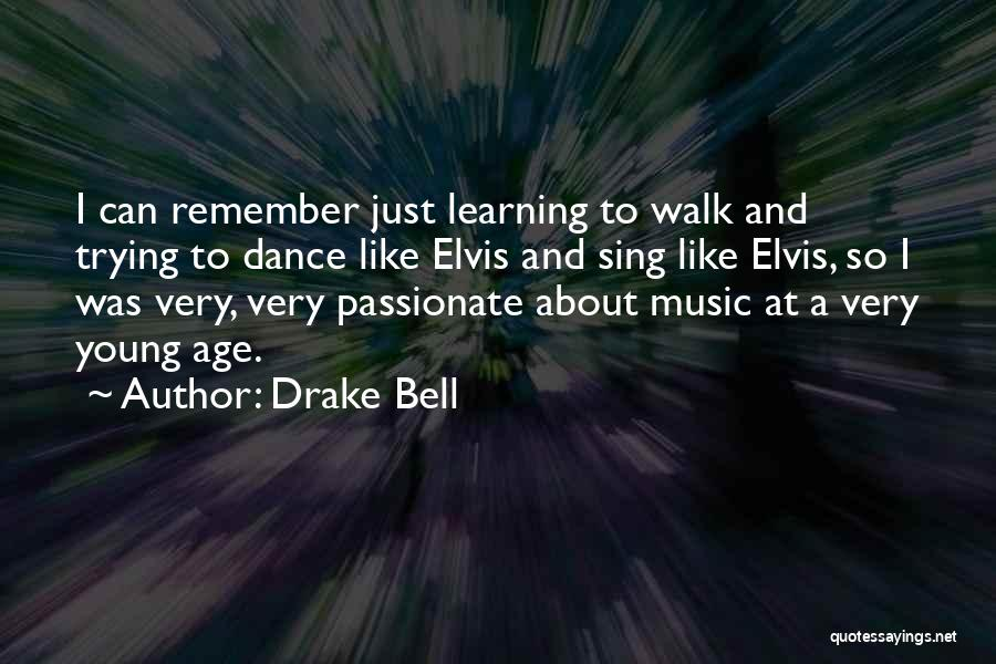 Drake Bell Quotes 517153