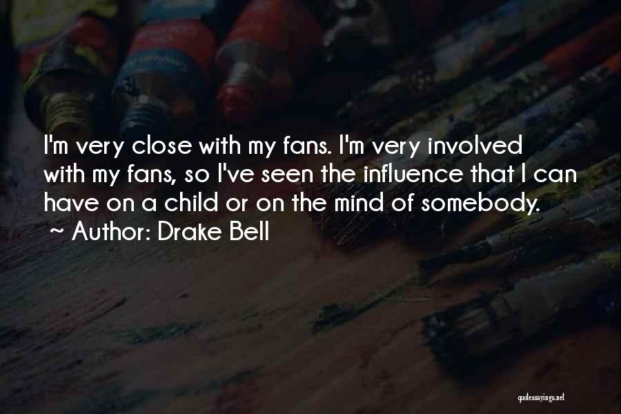 Drake Bell Quotes 564487