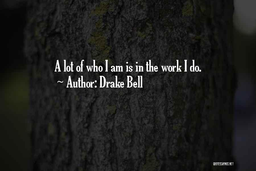 Drake Bell Quotes 682205
