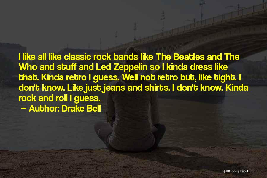 Drake Bell Quotes 78644