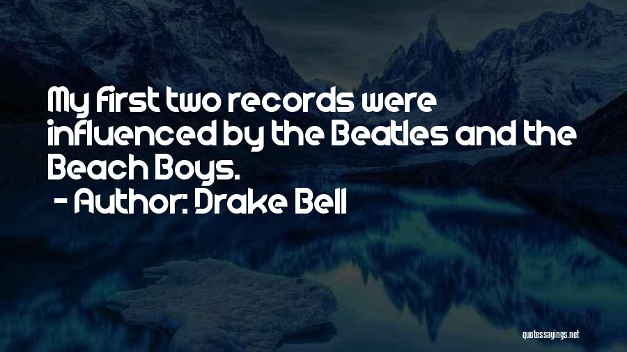 Drake Bell Quotes 908637