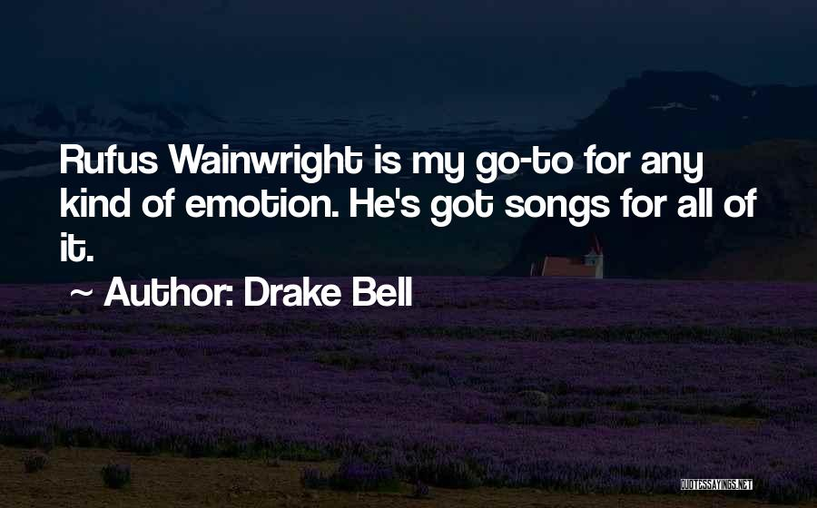 Drake Bell Quotes 938457