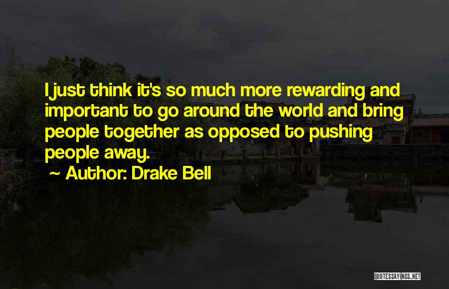Drake Bell Quotes 944174