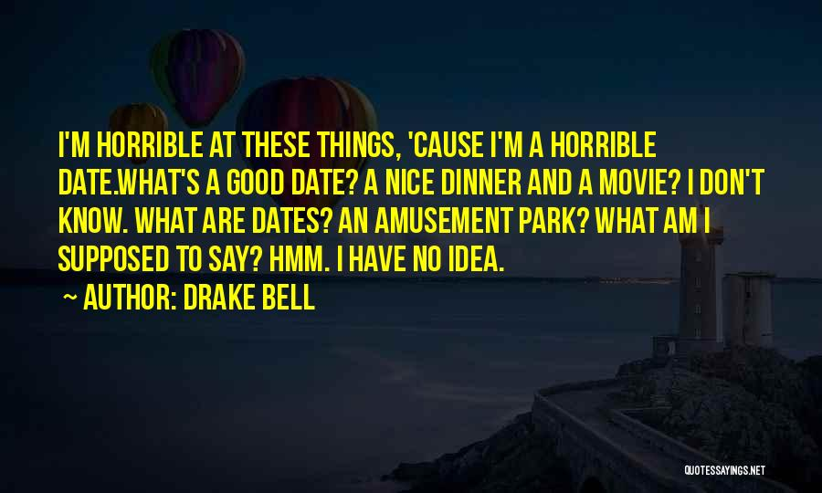 Drake Bell Quotes 965418