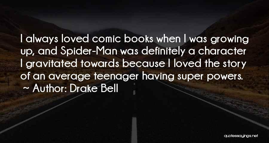 Drake Bell Quotes 97603