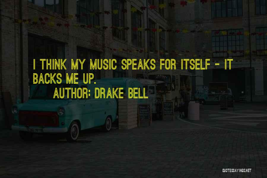 Drake Bell Quotes 978320