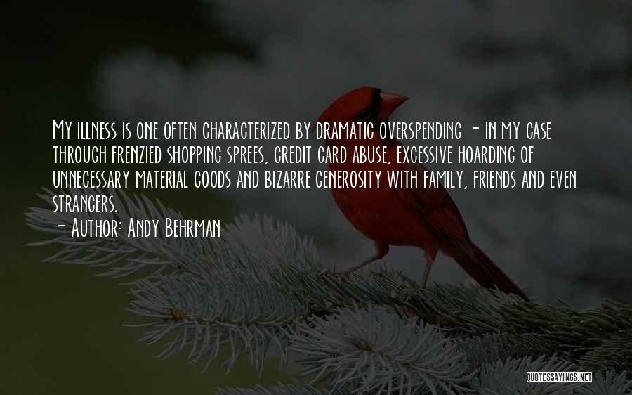 Dramatic Friends Quotes By Andy Behrman