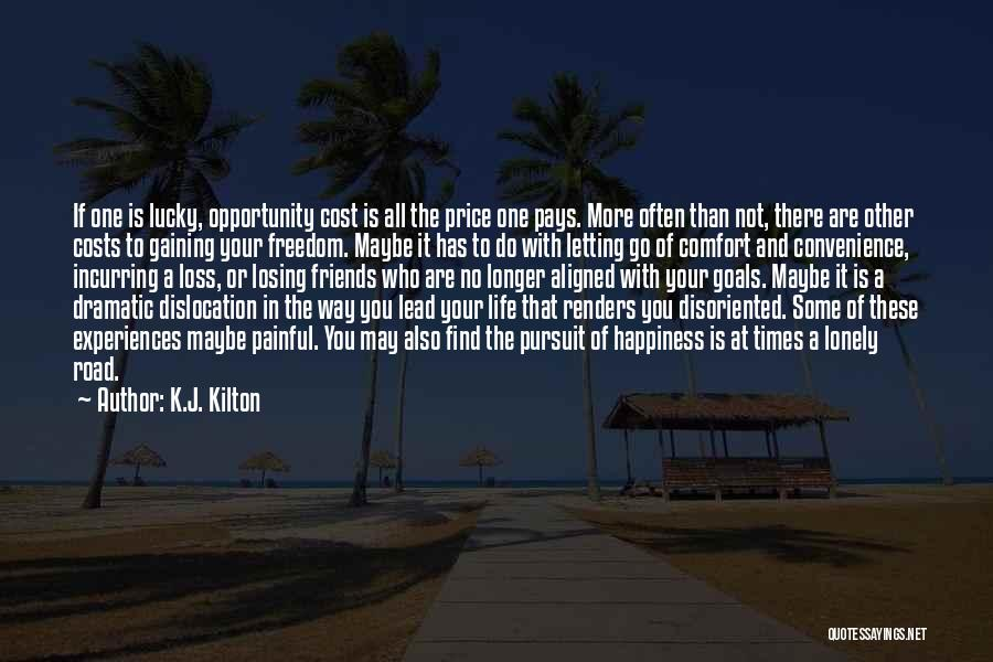 Dramatic Friends Quotes By K.J. Kilton