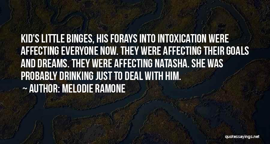 Dramatic Friends Quotes By Melodie Ramone