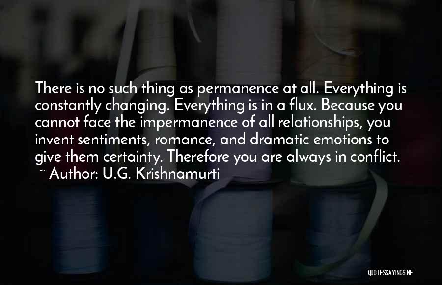 Dramatic Relationships Quotes By U.G. Krishnamurti